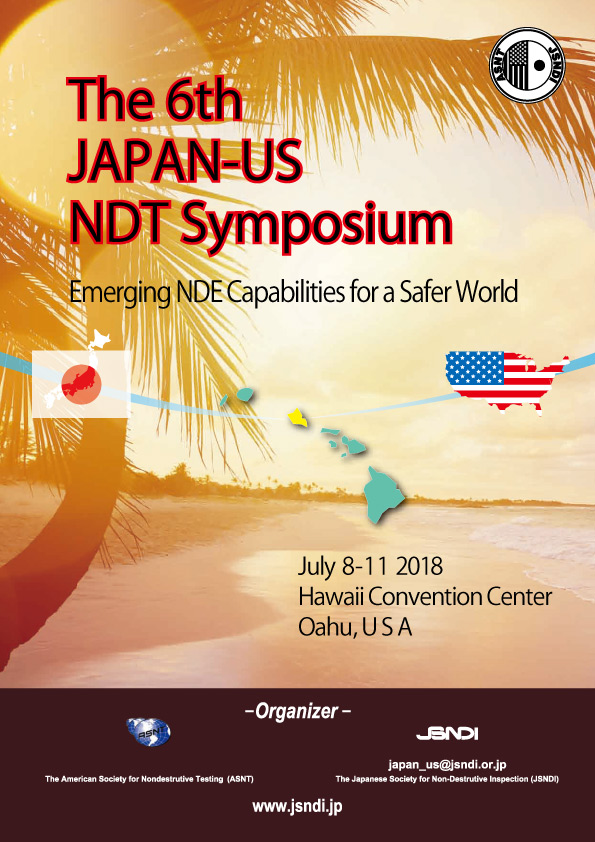 The 6th Japan-US NDT Symposium